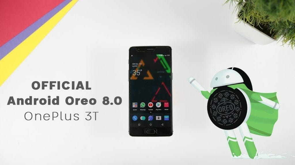 OnePlus 5T Gets Android 8.0 Oreo - New Improvements and Changes