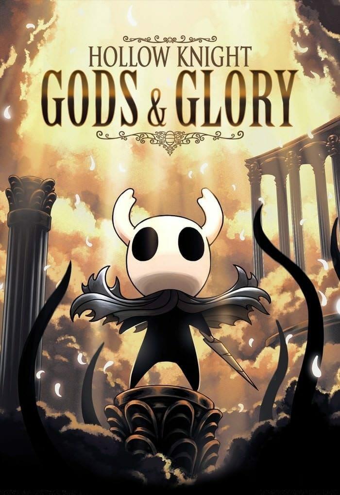 Hollow Knight: Gods & Glory