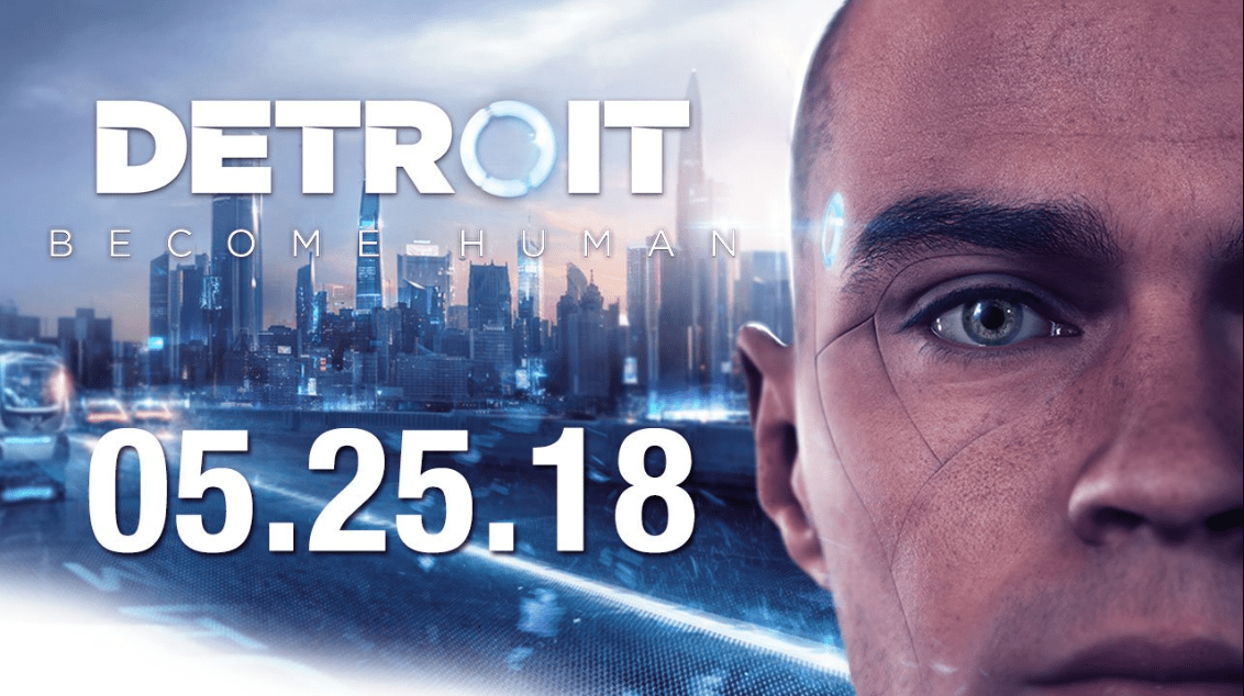 PS4 Exclusive Detroit: Become Human Releases This May