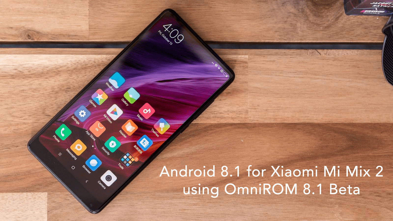 Download Android Oreo 8 1 For Xioami Mi Mix 2 Using Omnirom 8 1
