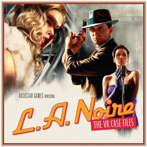 L.a Noire VR Case Files