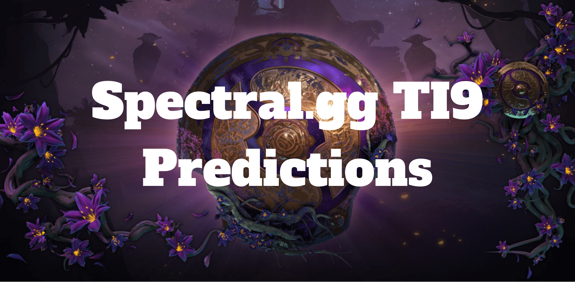 The International 2019 predictions by spectral.gg